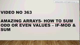 Learn MS Excel - Video 363- Arrays - How to Count or Sum ODD EVEN Values