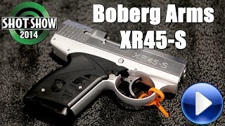 Boberg Arms XR45-S @ 2014 SHOT Show