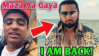 Amit Bhadana On Yo Yo Honey Singh Return Song Makhna Reaction Ashish Chanchlani Raftaar
