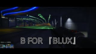 B  For 『BLUX』