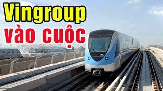 Vingroup và T&T vào cuộc các dự án đường sắt đô thị Hà Nội