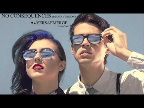 No Consequences - (Piano Version) - VersaEmerge - by Sam Yung