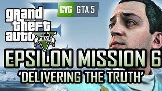 GTA 5 Epsilon Mission 6 - Delivering the Truth