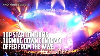 Top Star Confirms Turning Down Contract From WWE