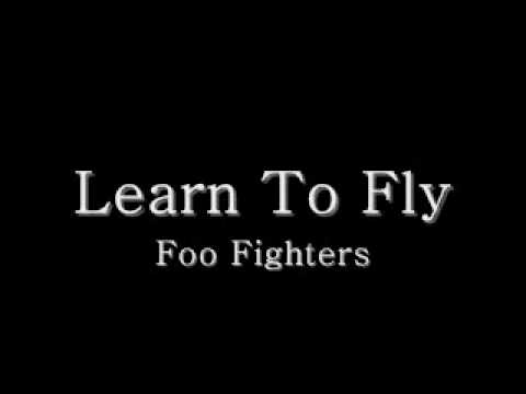 Foo Fighters-Learn To Fly lyrics