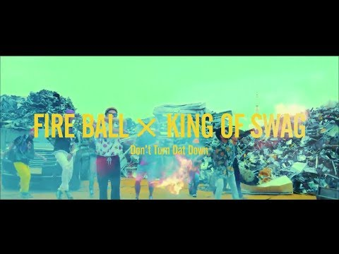 FIRE BALL × KING OF SWAG
