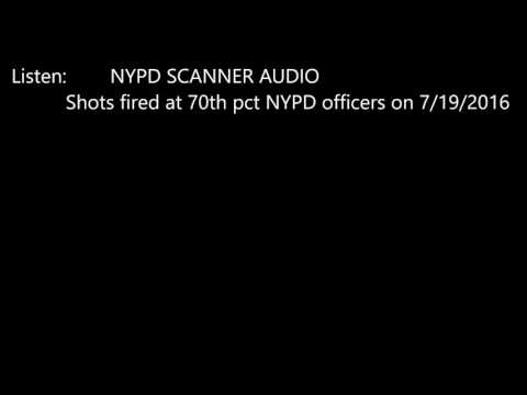 NYPD SCANNER 7/19/16 Shots Fired at MOS