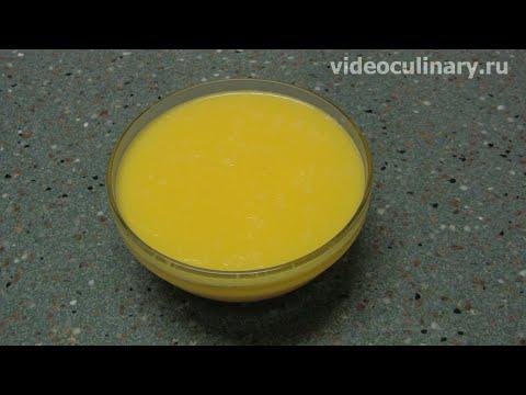 Топлёное масло - Рецепт Бабушки Эммы