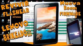 Revivir o Flashear Lenovo Brikeado Tab A7-30 A3300-GV  | Nueva Room | Nueva Firmware |