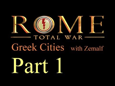 Let's play Rome: Total War - Part 1 [Greek Cities, Short] [HD 1080p]