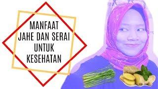 MANFAAT JAHE DAN SERAI UNTUK KESEHATAN | DIY MINUMAN HERBAL ALAMI BERAGAM MANFAAT!!! - INDONESIA