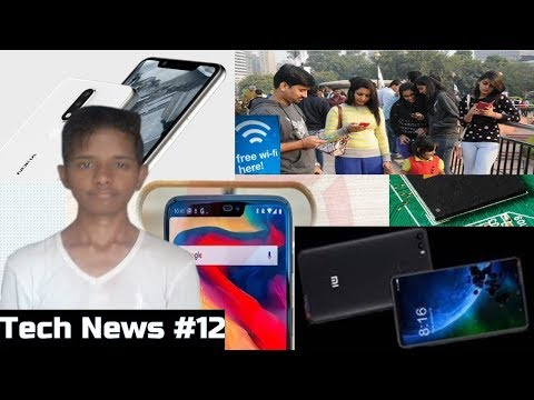 Tech News #12 - Nokia 5.1 Plus, Mi Max 3, Mediatek 5G, OnePlus 6 Portrait Mode, Public Wifi In India