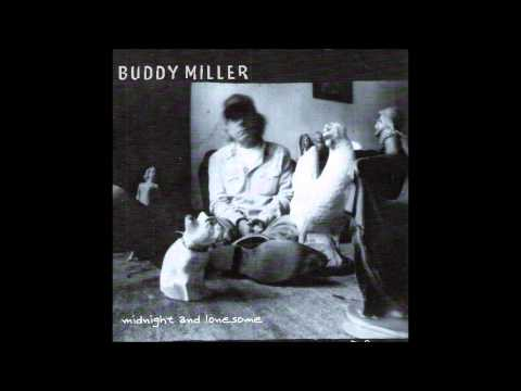 Buddy Miller - Midnight and Lonesome