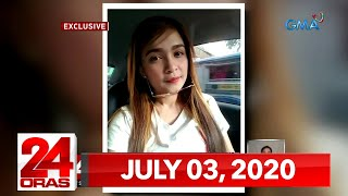 24 Oras Express: July 3, 2020 [HD]