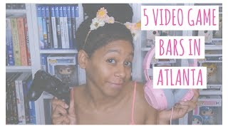5 Places To Play Video Games in Atlanta As an Adult | VEDA Day 19