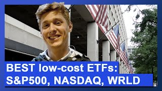 How to pick the BEST low-cost ETF: S&P500, NASDAQ, MSCI World