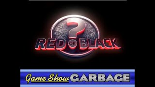 Game Show Garbage - Red Or Black