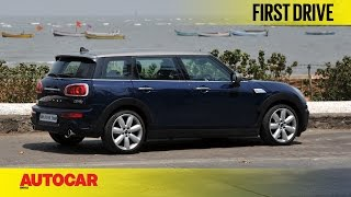 Mini Cooper S Clubman | First Drive | Autocar India