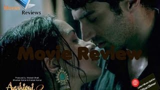 Aashiqui 2 - Review Of Aashiqui 2 Hindi Movie 2013:Aditya Roy Kapur,Shraddha Kapoor By LatestMovieUpdates