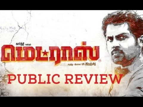 Madras Tamil Movie Public Review | Karthi, Catherine Tresa, Ranjith | Opinion video