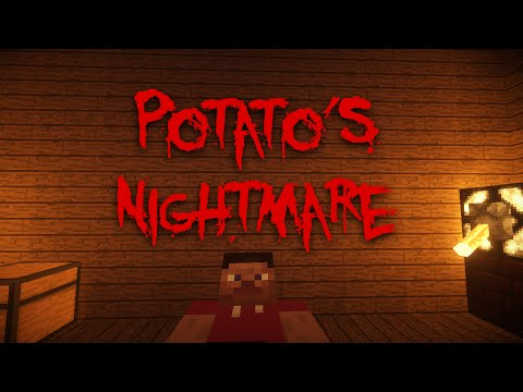 Potato's Nightmare (Minecraft Machinima)