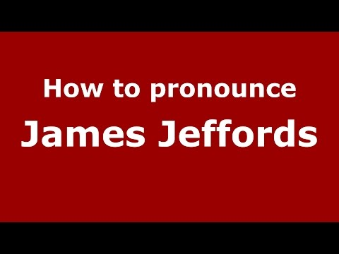 How to pronounce James Jeffords (American English/US) - PronounceNames.com