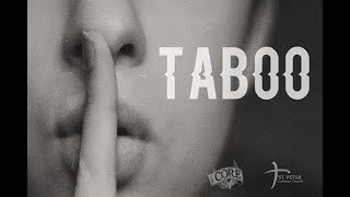 Sermon series trailer for 'Taboo' at The CORE Series begins August 13