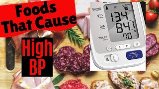 Foods That Cause High Blood Pressure - AVOID These High Blood Pressure Foods