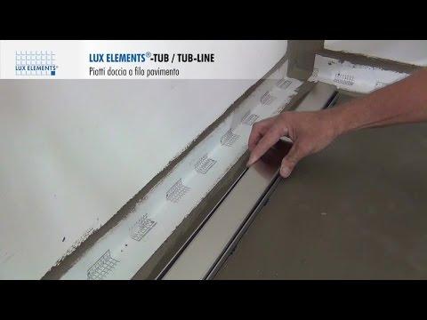 Montaggio LUX ELEMENTS: piatti doccia a filo pavimento TUB-LINE a scarico lineare