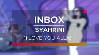 Syahrini I Love You Allah Live On Inbox