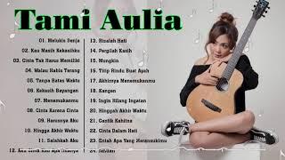 Cover Lagu - Tami Aulia Full Album Terbaru 2021 - TANPA IKLAN ! 20 COVER LAGU TERPOPULER TERBAIK