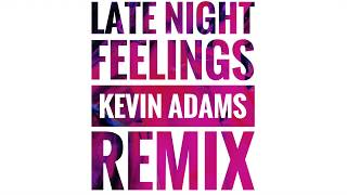 Mark Ronson - Late Night Feelings ft. Lykke Li (Kevin Adams Remix)
