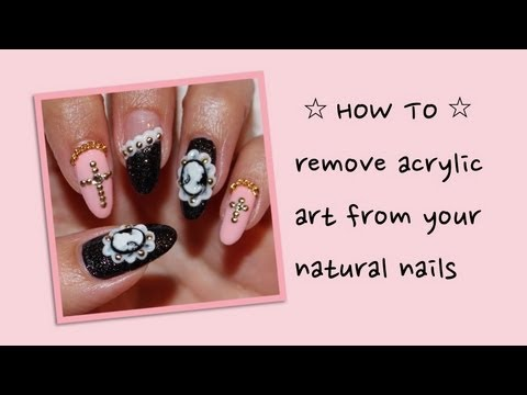 HOW TO: Remove 3D Acrylic Art From Your Natural Nails ...