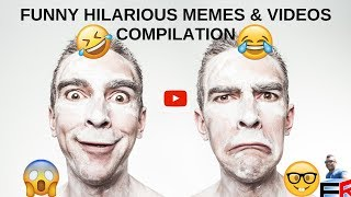 Funny hilarious memes & videos compilation