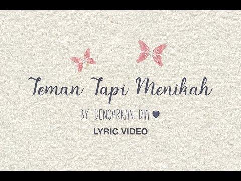 Download Lagu  Dengarkan Dia - Teman Tapi Menikah    Mp3 Free