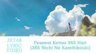 Download Lagu     Pesawat Kertas 365 Hari 365 Nichi No Kamihikouki - JKT48 MP3