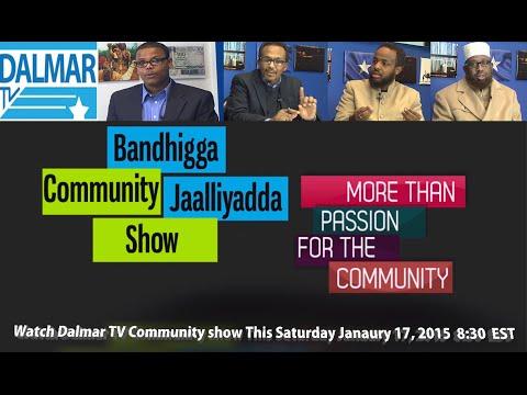 2015 Bandhigga Jaalliyadda, a new community series on Dalmar TV Promo