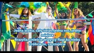Pitbull We Are One (Ole Ola) feat Jennifer Lopez and Claudia Leitte Tłumaczenie PL