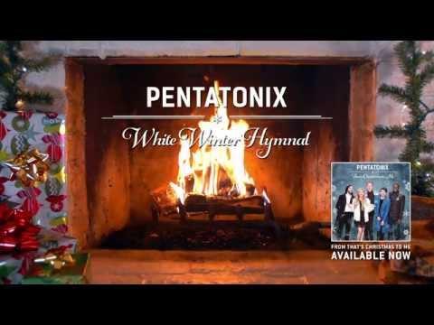 [Yule Log Audio] White Winter Hymnal - Pentatonix