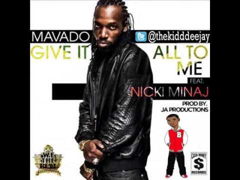 Mavado Feat. Nicki Minaj - Give It All To Me [Clean] (2013)