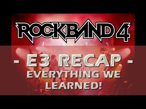 Rock Band 4 E3 2015 Full Recap Everything We Learned About Rock Band 4