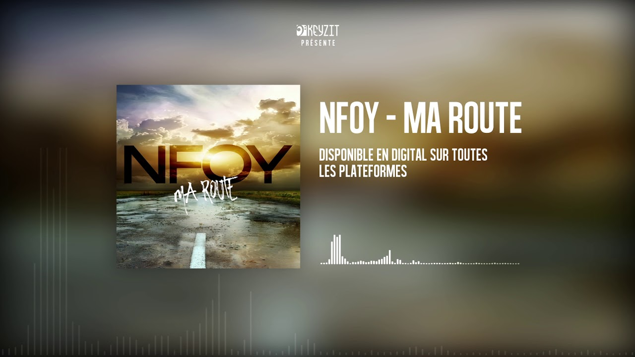 NFOY - MA ROUTE   (AUDIO COVER)