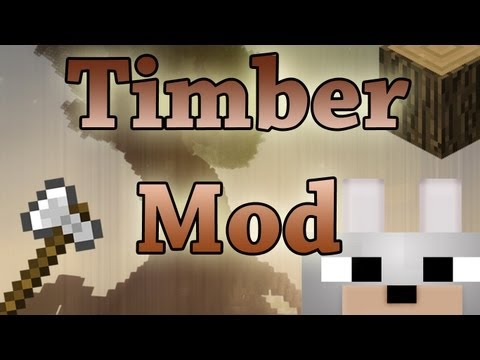 Minecraft Mods - TehKrush's Timber Mod 1.3.1 Review and Tutorial