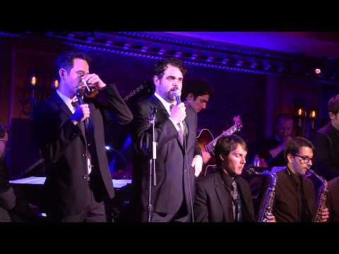 You're Nothing Without Me ft. Santino Fontana and Greg Hildreth - Charlie Rosen's Broadway Big Band