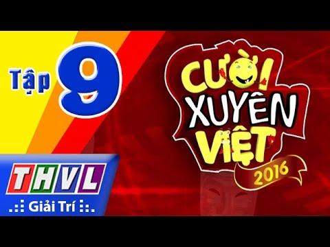 THVL | Cười xuyên Việt 2016 - Tập 9: Chủ đề Kịch cùng Bolero