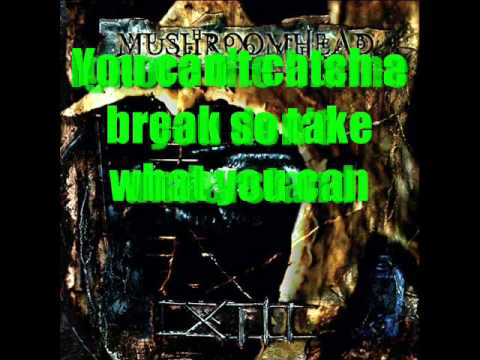 Mushroomhead - Almost Gone (w/Lyrics)