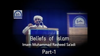 Beliefs of Islam | Part 1 | Imam Muhammad Rasheed Sa'adi (Beary Language)