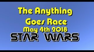 Anything Goes Race 2018 05 04 Star Wars