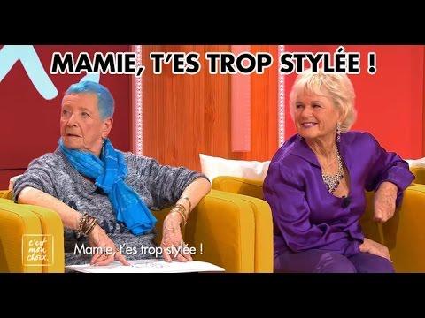C'est mon choix : Mamie, t'es trop stylée !