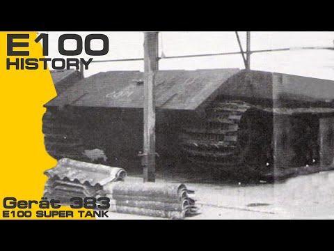 Panzer E-100 ( Gerät 383 ) History.
